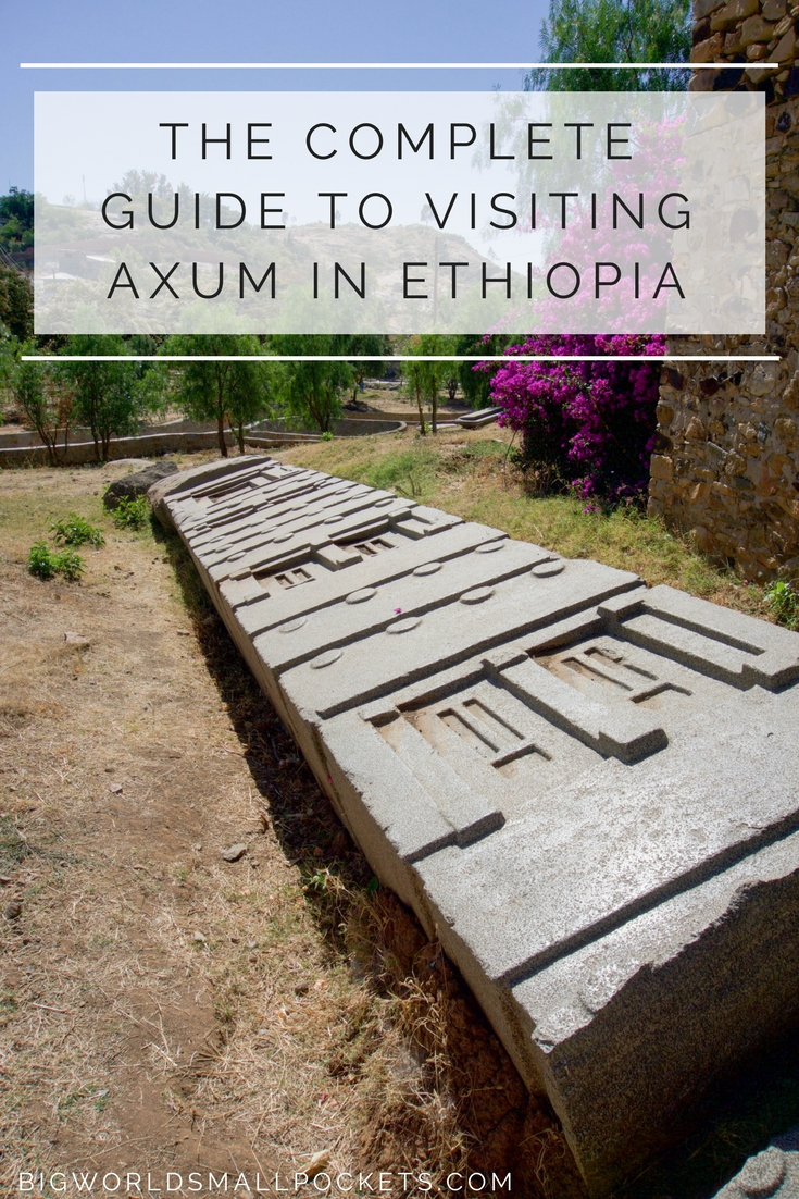 The Complete Guide to Visiting the City of Axum in Ethiopia {Big World Small Pockets}