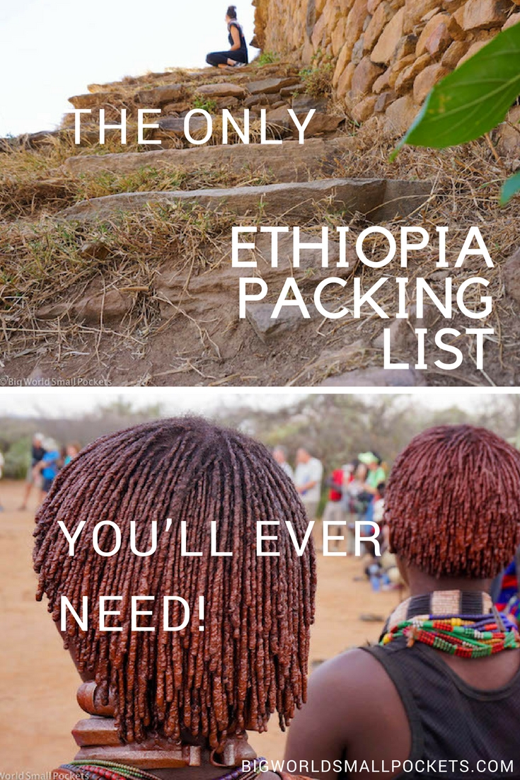 The Only Ethiopia Packing List You'll Ever Need! {Big World Small Pockets}