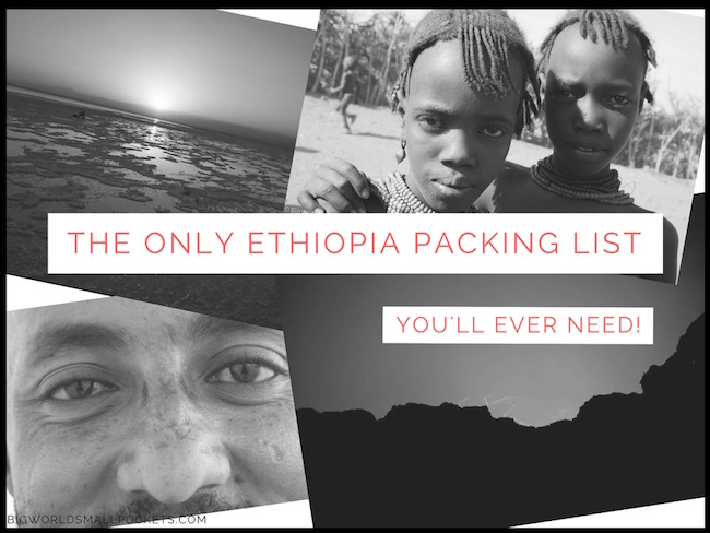 The Only Ethiopia Packing List You'll Ever Need! - Big World