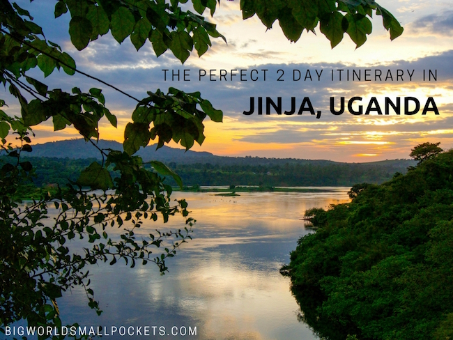 The Perfect 2 Day Itinerary in Jinja, Uganda
