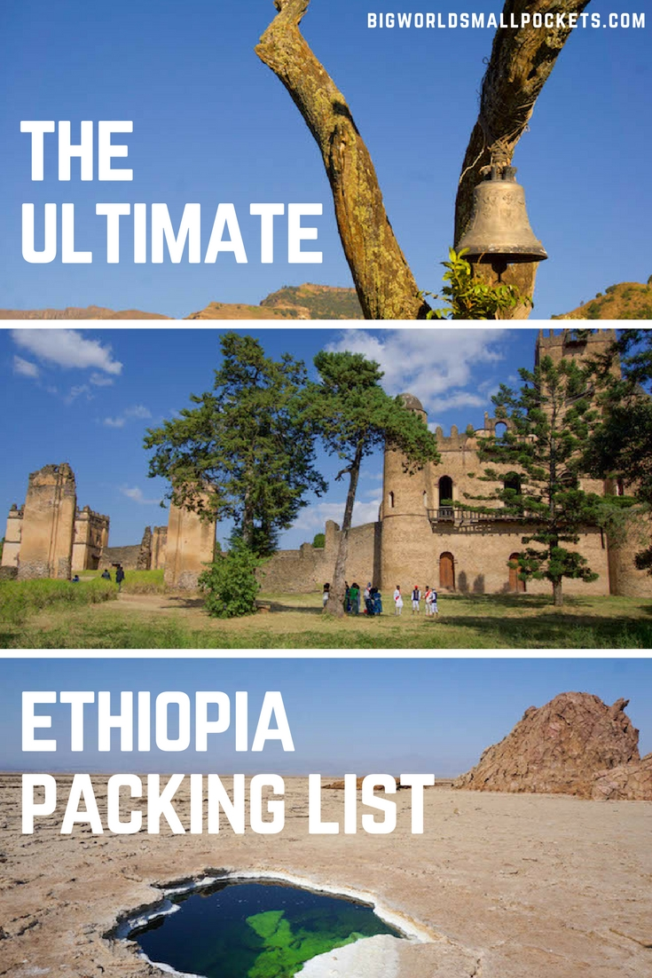 The Ultimate Ethiopia Packing List {Big World Small Pockets}