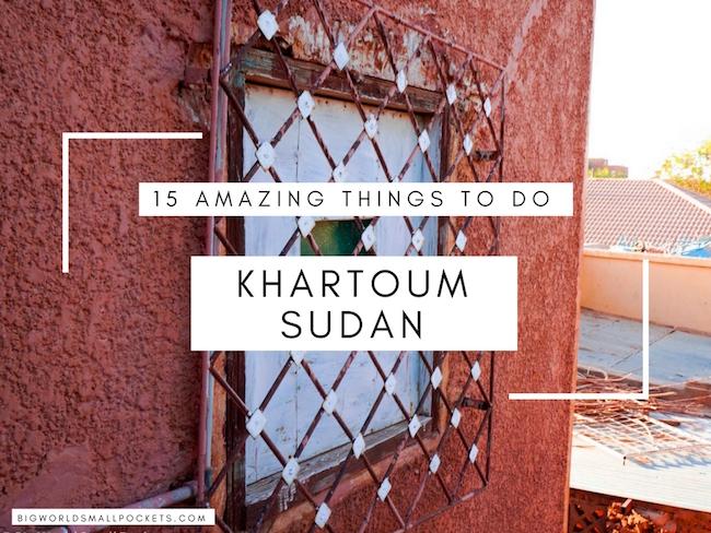 Things to Do in Khartoum, Sudan
