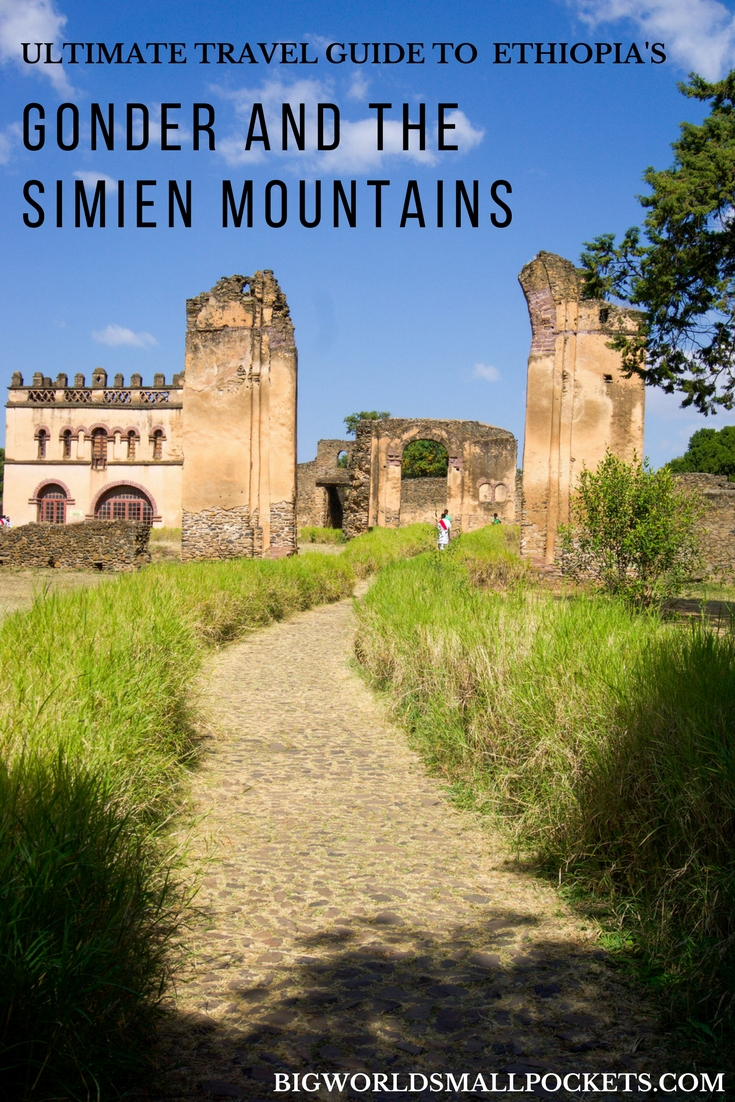 Ultimate Travel Guide to Gonder and the Simien Mountains National Park in Ethiopia {Big World Small Pockets}