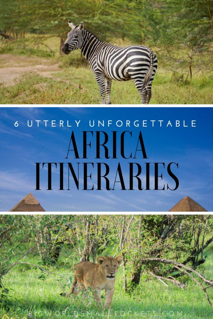 6 Utterly Unforgettable Africa Itineraries {Big World Small Pockets}
