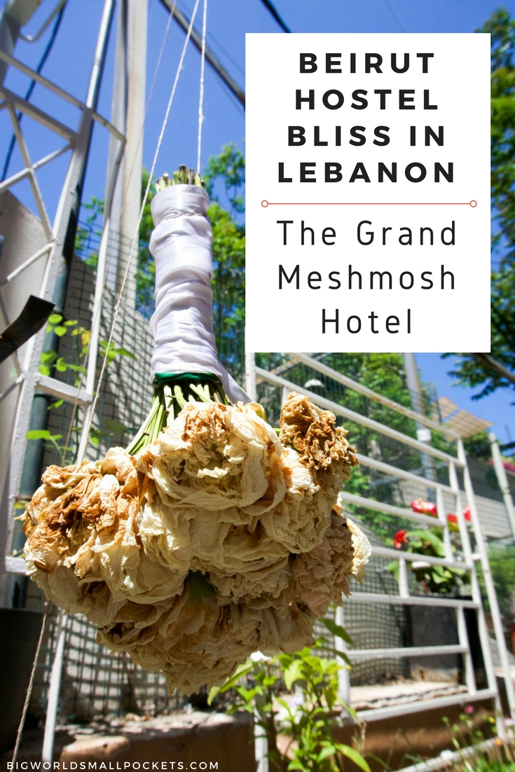 Best beirut hostel the grand meshmosh in for Best little hotels in the world