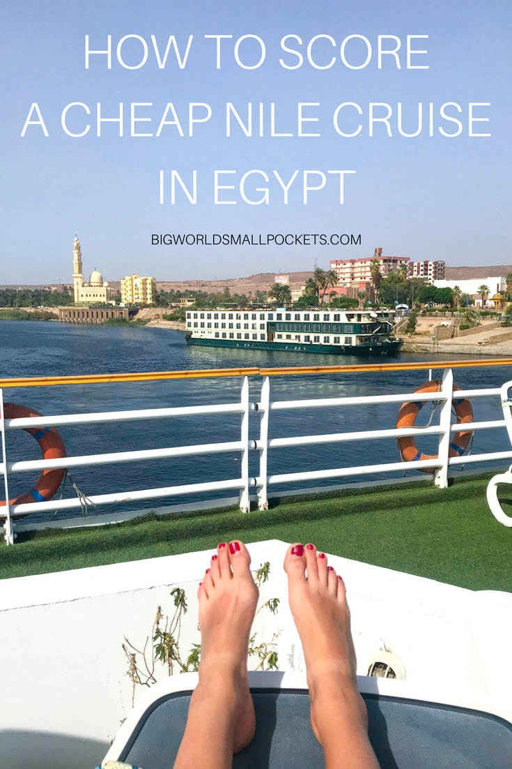 How to Score a Cheap Egypt Nile Cruise {Big World Small Pockets}