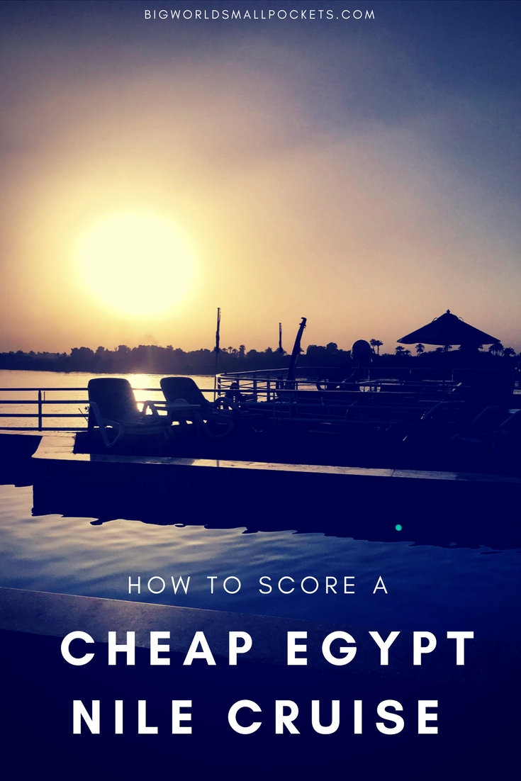 How to Score a Cheap Nile Cruise in Egypt {Big World Small Pockets}