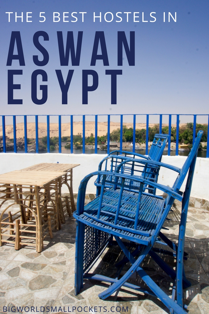 The 5 Best Hostels in Aswan, Egypt {Big World Small Pockets}