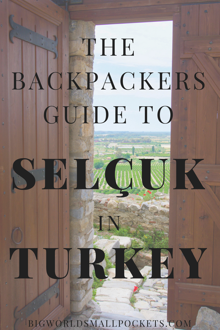 The Complete Backpackers Guide to Selçuk, Turkey {Big World Small Pockets}