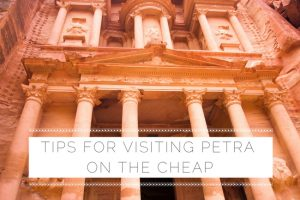 Top Tips for Visiting Petra on the Cheap