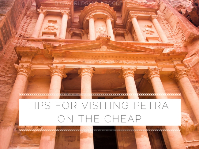 Tips for Visiting Petra On The Cheap