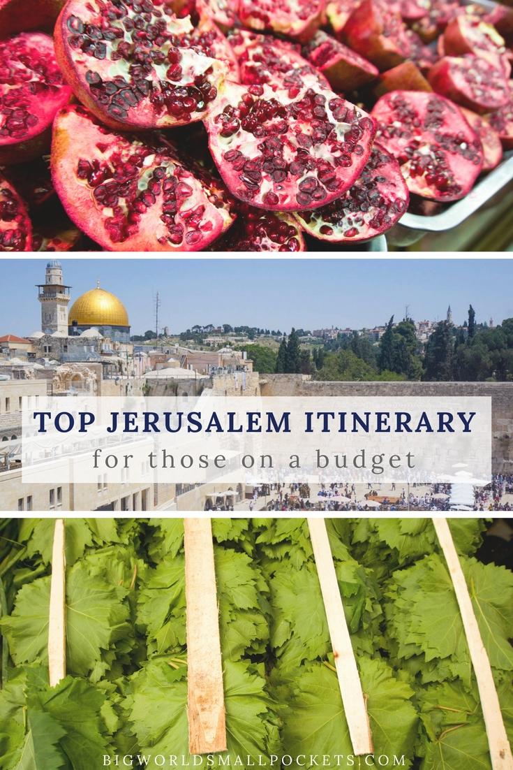 Top Jerusalem Itinerary... on a Budget {Big World Small Pockets}