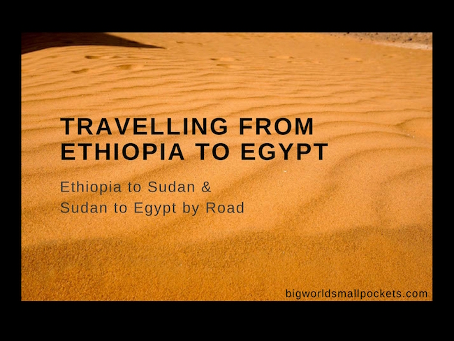 Travelling from Ethiopia to Egypt