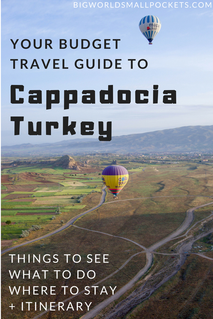 Your Budget Travel Guide to Cappadocia in Turkey {Big World Small Pockets}