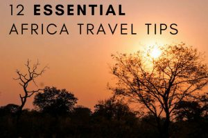 12 Essential Africa Travel Tips