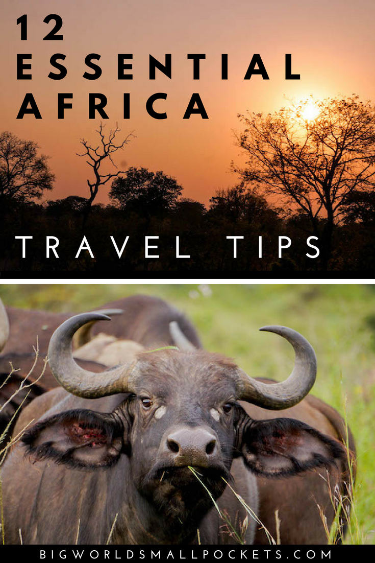 12 Essential Africa Travel Tips {Big World Small Pockets}