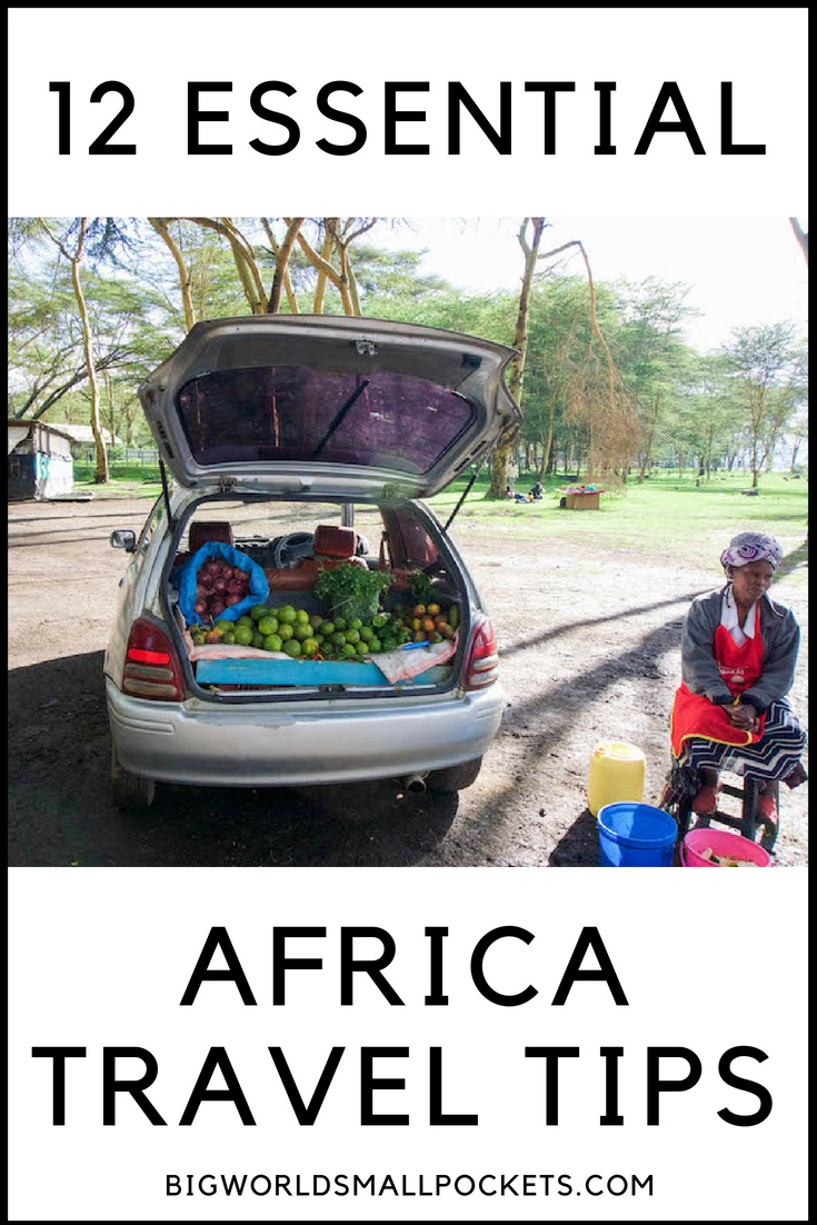12 Things You Need to Know About Travelling in Africa {Big World Small Pockets}