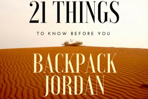 21 Things to Know Before You Backpack Jordan