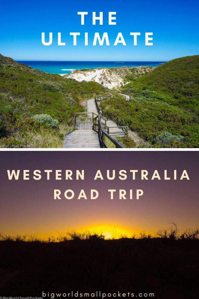 The ULTIMATE West Coast Australia Road Trip {Big World Small Pockets}