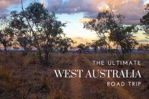 The Ultimate West Coast Australia Road Trip