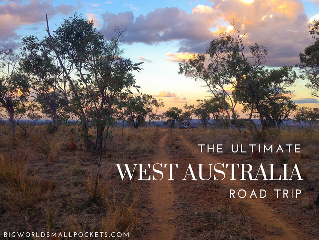 The ULTIMATE Western Australia Road Trip