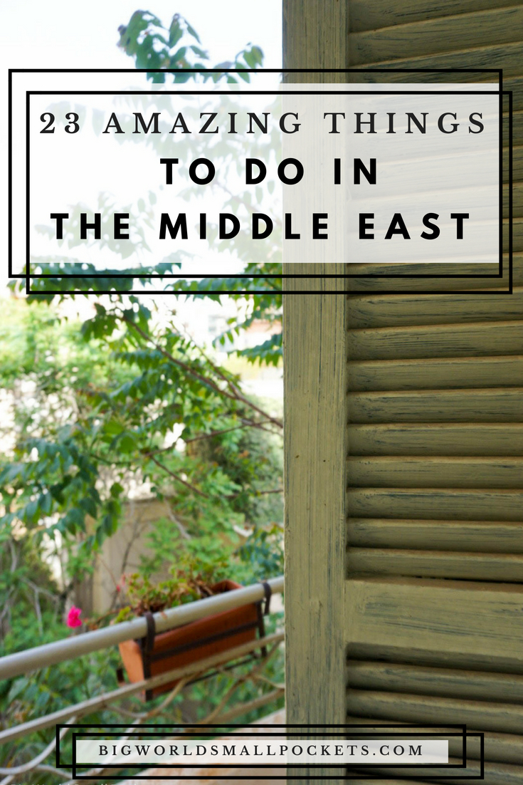 23 Amazing Things to Do in the Middle East {Big World Small Pockets}