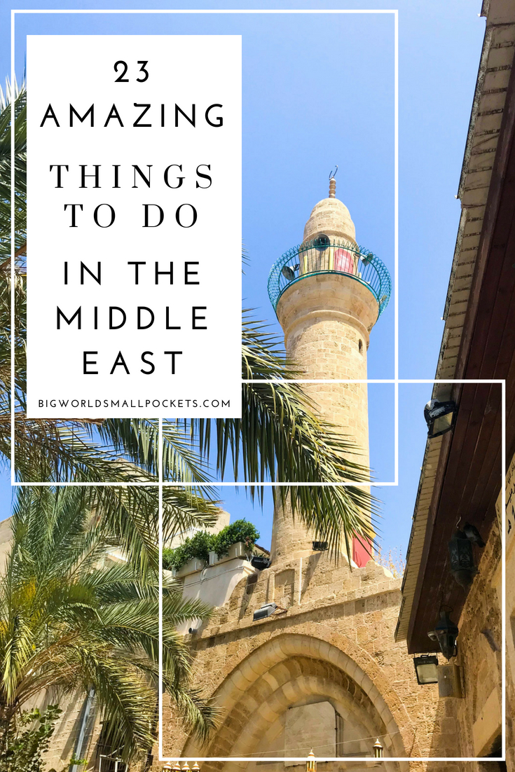 23 Things to Do in the Middle East That are Amazing {Big World Small Pockets}