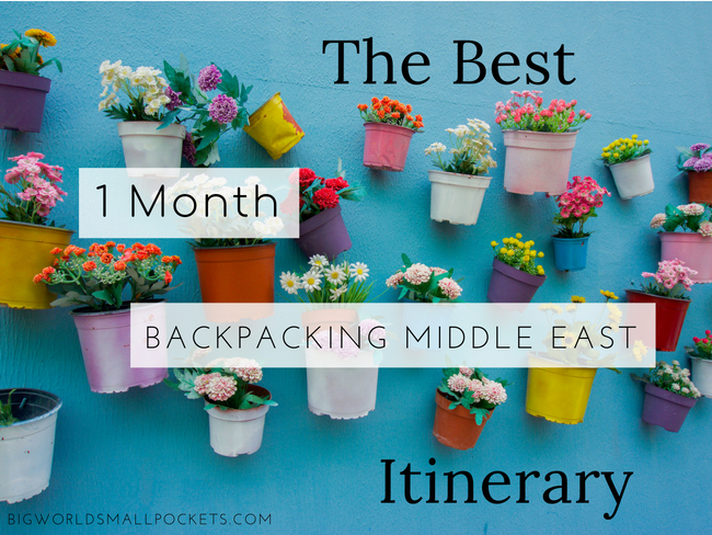 Backpacking Middle East Itinerary