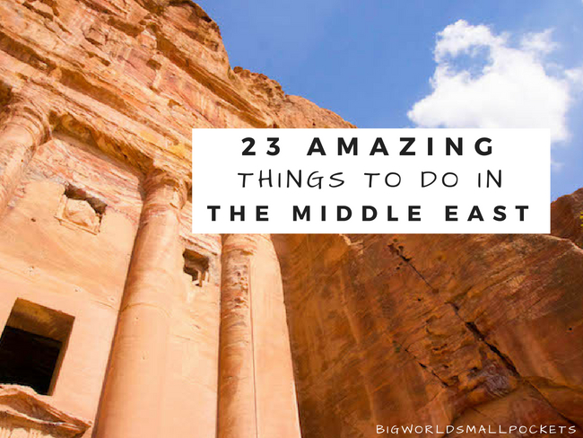 The 23 Amazing Things to Do in the Middle East