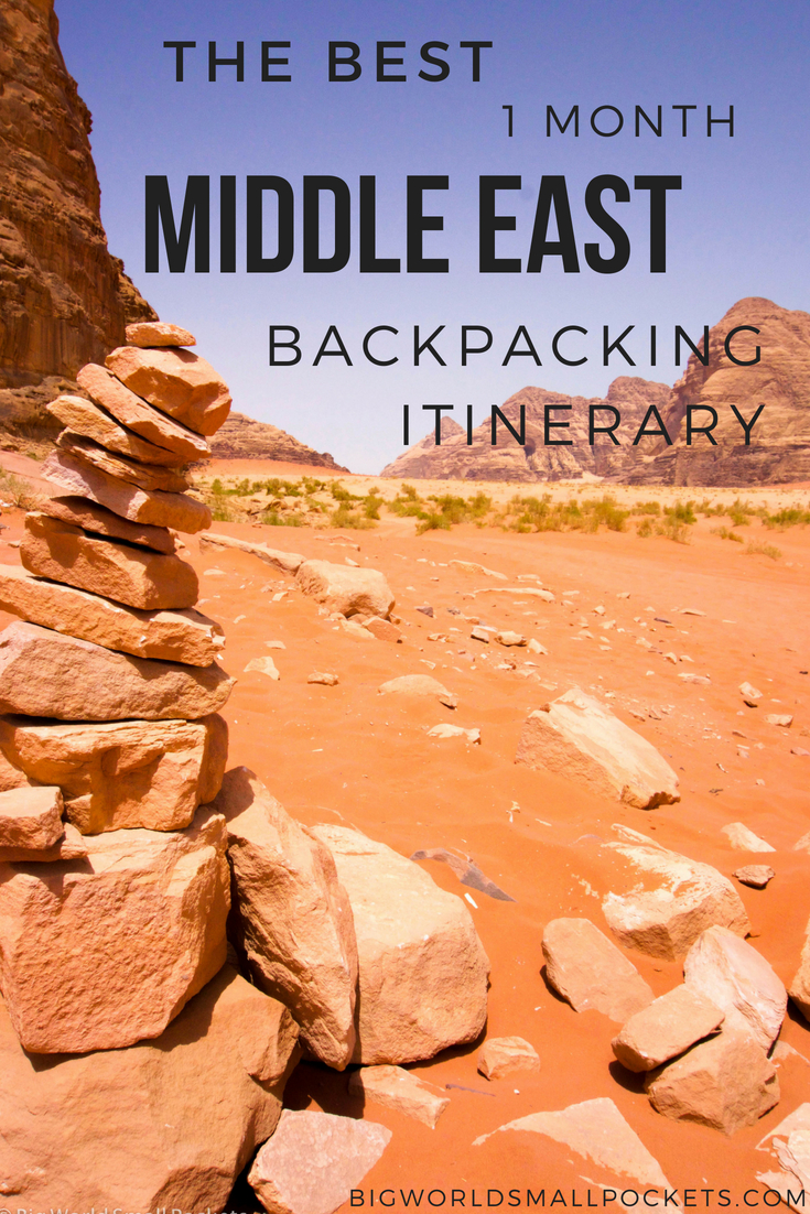 The Best 1 Month Backpacking Middle East Itinerary {Big World Small Pockets}