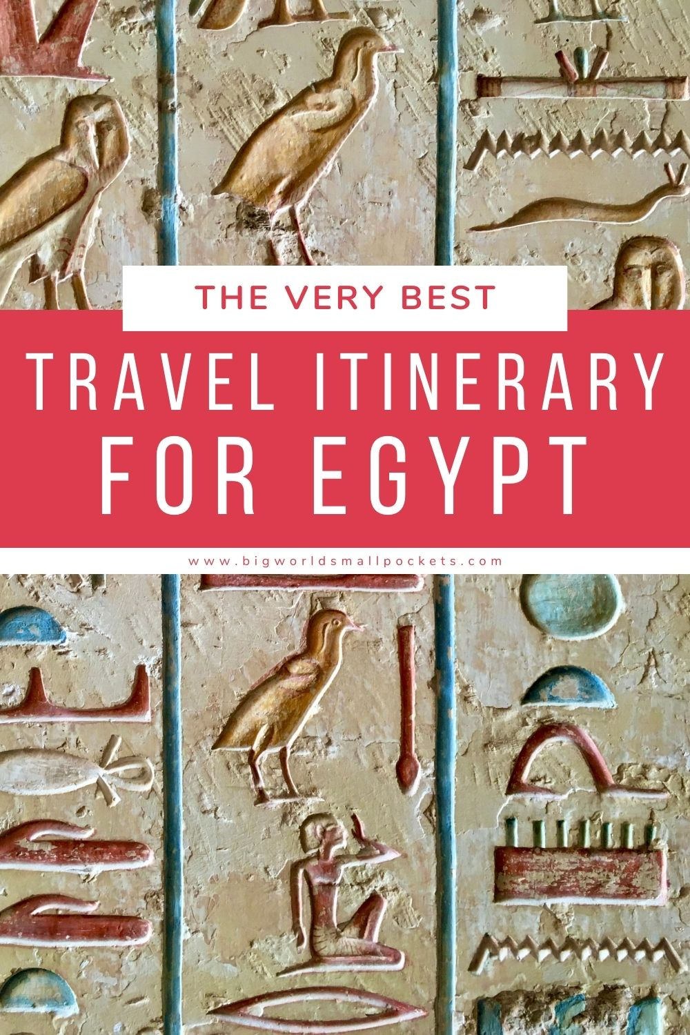 The Best Egypt Itinerary