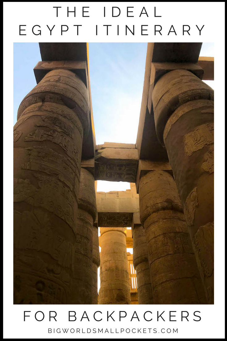 The Ideal Egypt Itinerary for Backpackers {Big World Small Pockets}