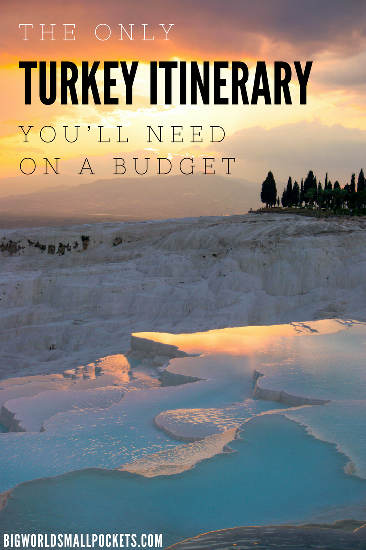 The Only Turkey Itinerary You'll Need on a Budget {Big World Small Pockets}