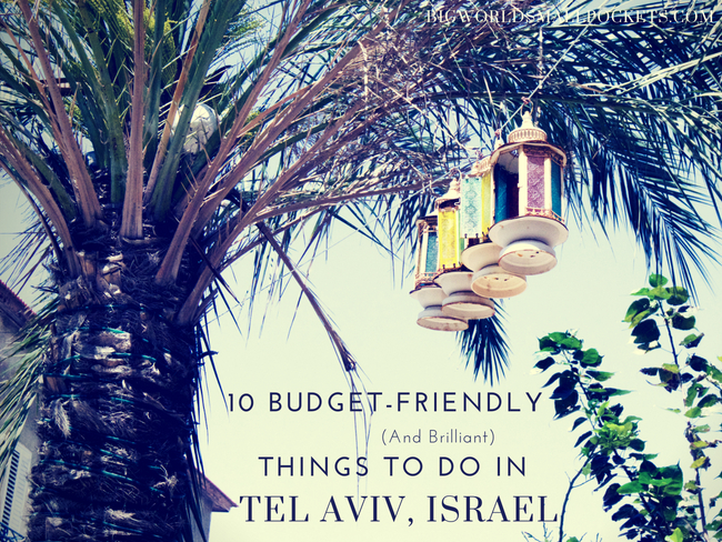 Things to Do in Tel Aviv, Israel
