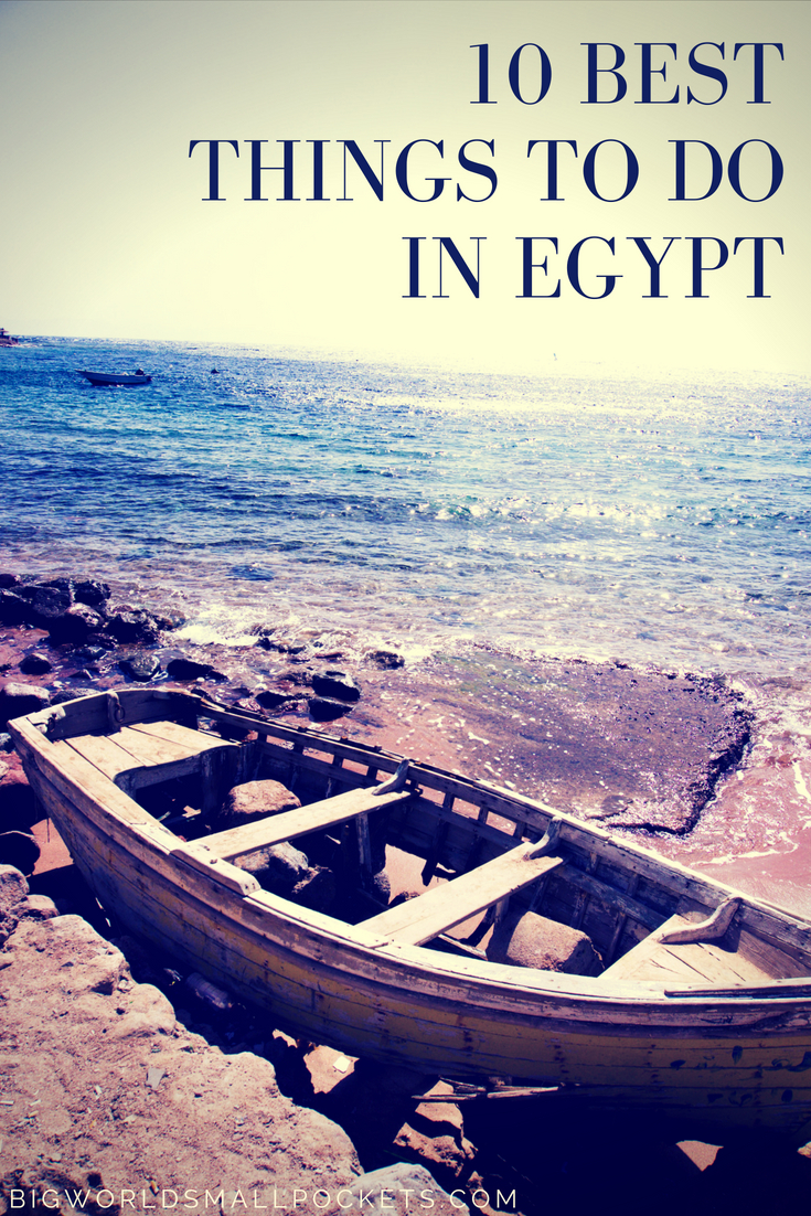 10 Best Things to Do in Egypt on a Budget {Big World Small Pockets}