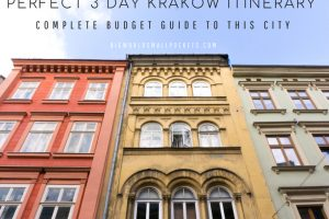 3 Days in Krakow Itinerary : Complete Budget Guide to this City