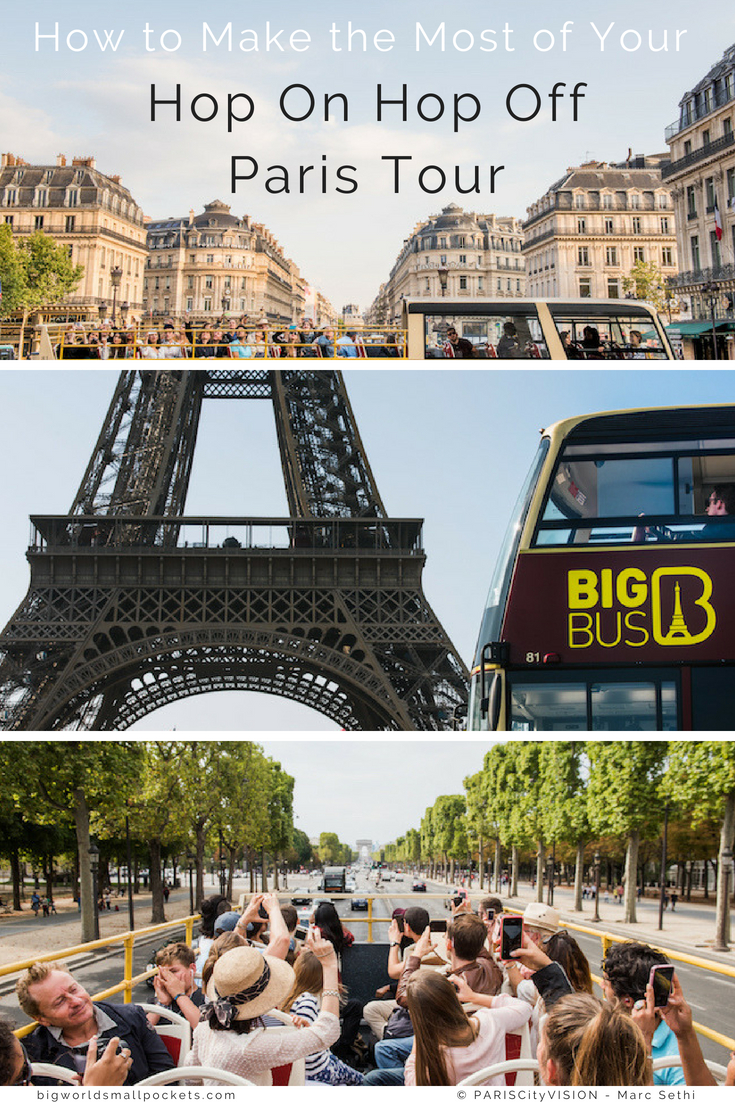 How to Make the Most of Your Hop On Hop Off Paris Tour {Big World Small Pockets}