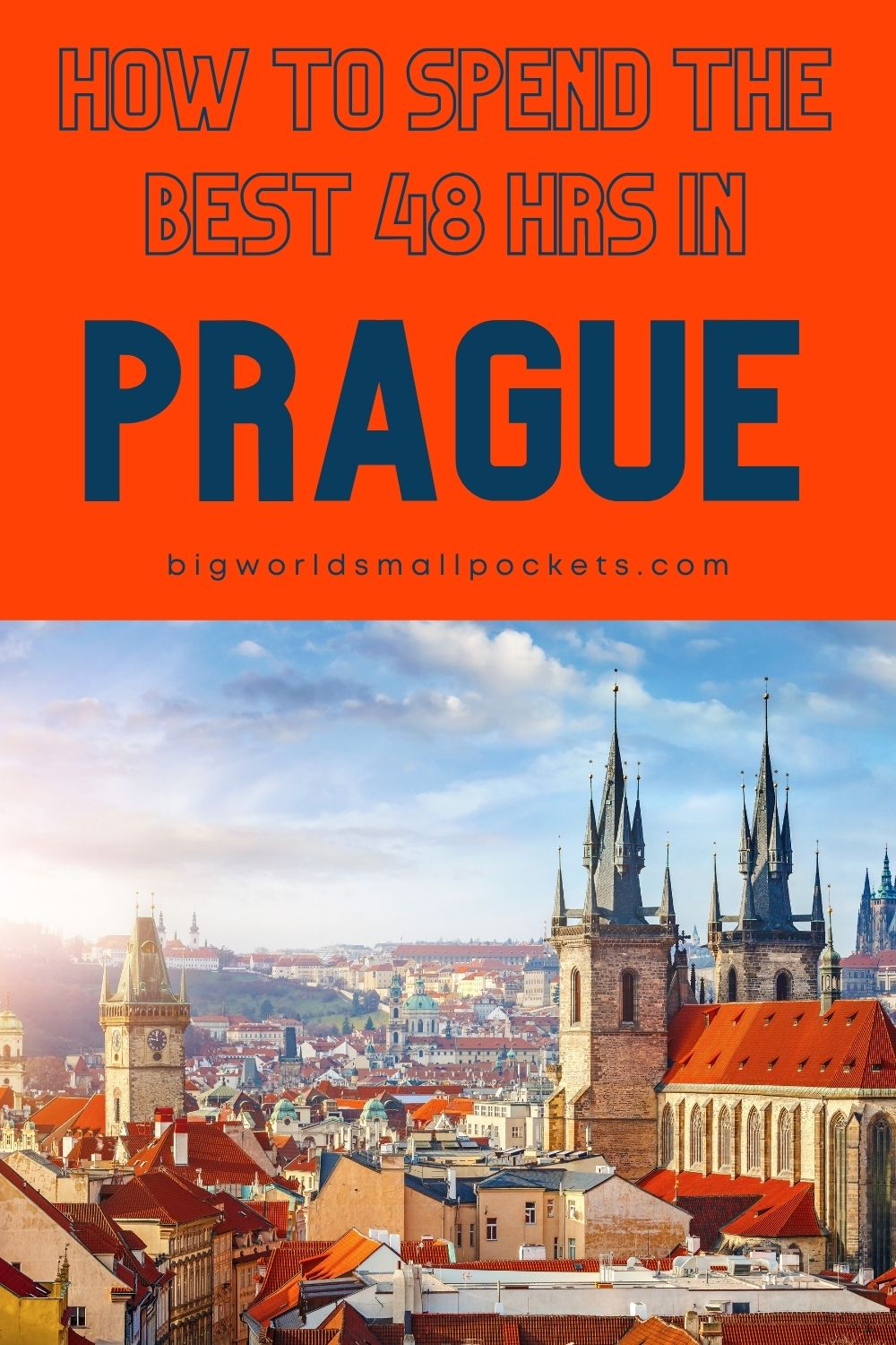 How to Spend the Best 48 Hours in Prague