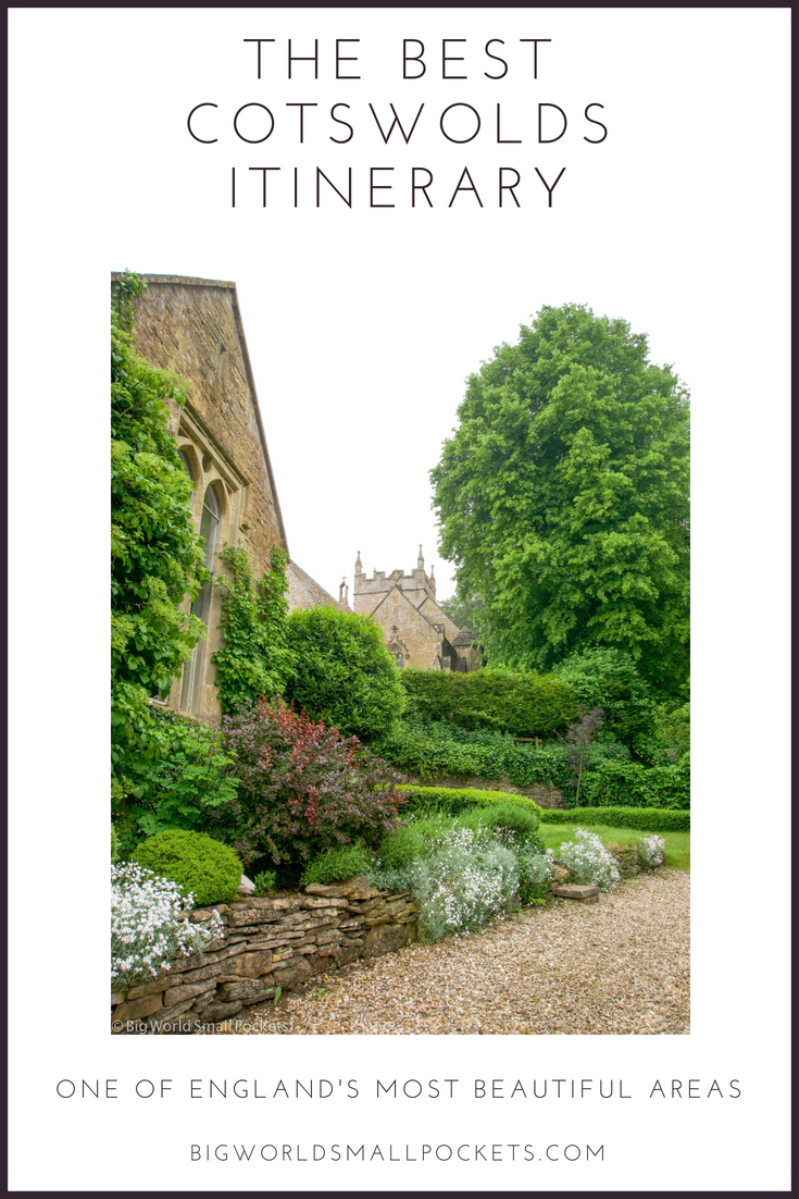 The Best Cotswolds Itinerary {Big World Small Pockets}