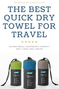 The Best Quick Dry Towel for Travel {Big World Small Pockets}