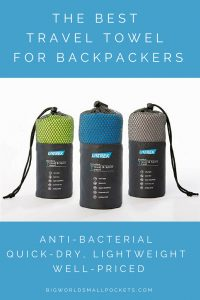 The Best Travel Towel for Backpackers {Big World Small Pockets}