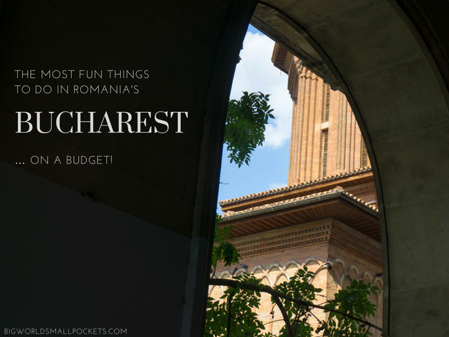The Most Fun Things to Do in Bucharest
