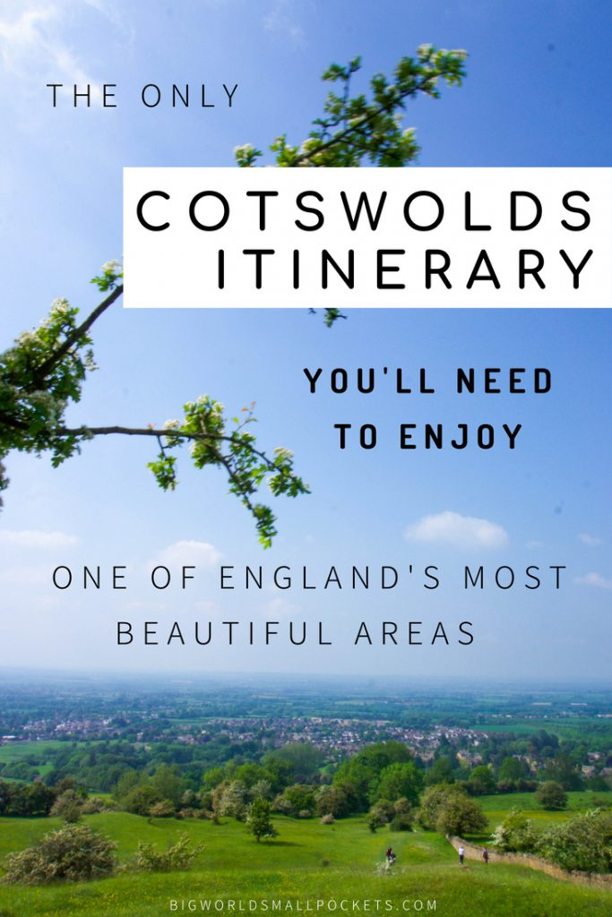 The Only Itinerary You'll Need to Enjoy the UK's Cotswolds - an Area of Outstanding Natural Beauty {Big World Small Pockets}