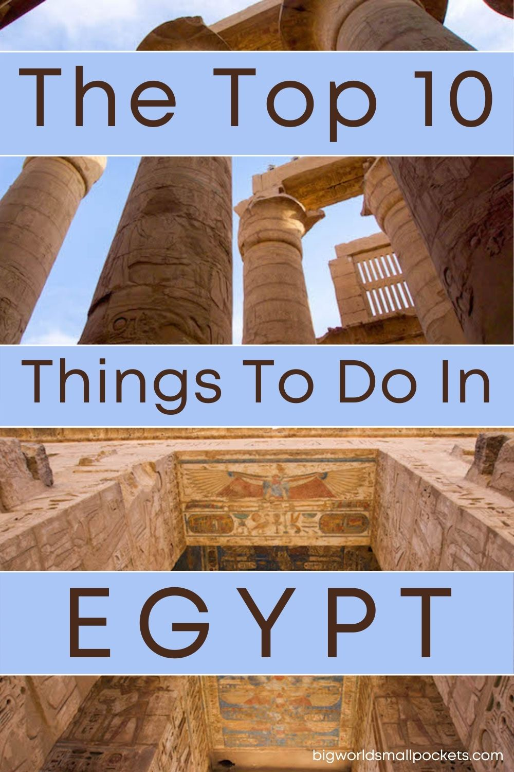 The Top 10 Things To Do in Egypt