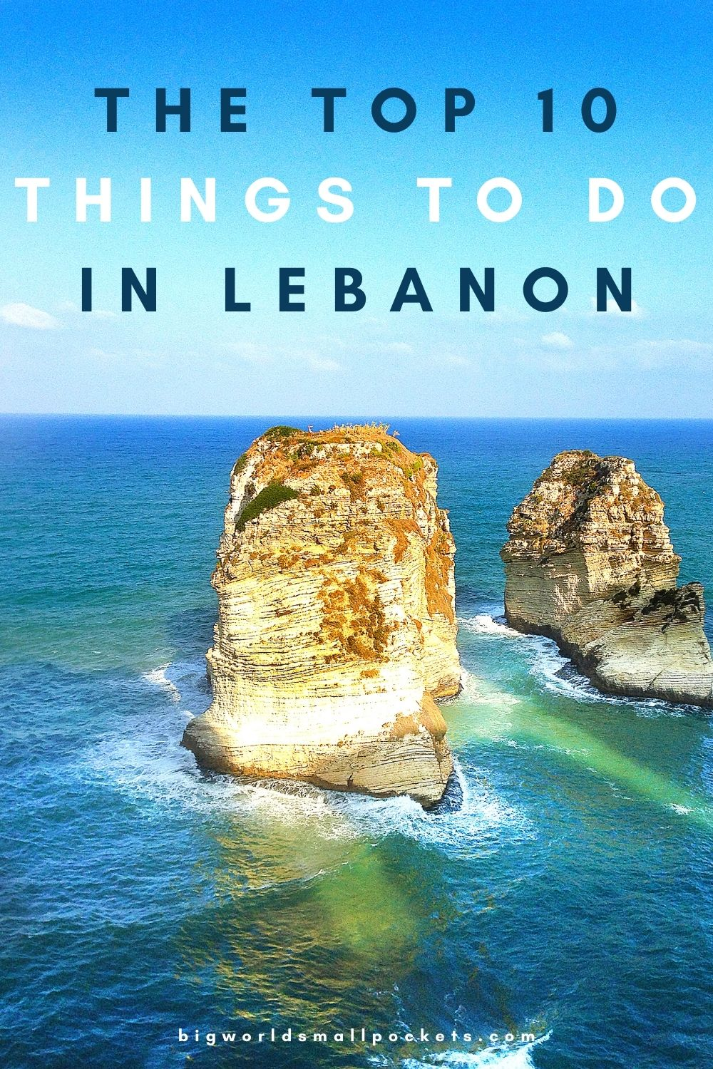 Top 10 Things To Do in Lebanon