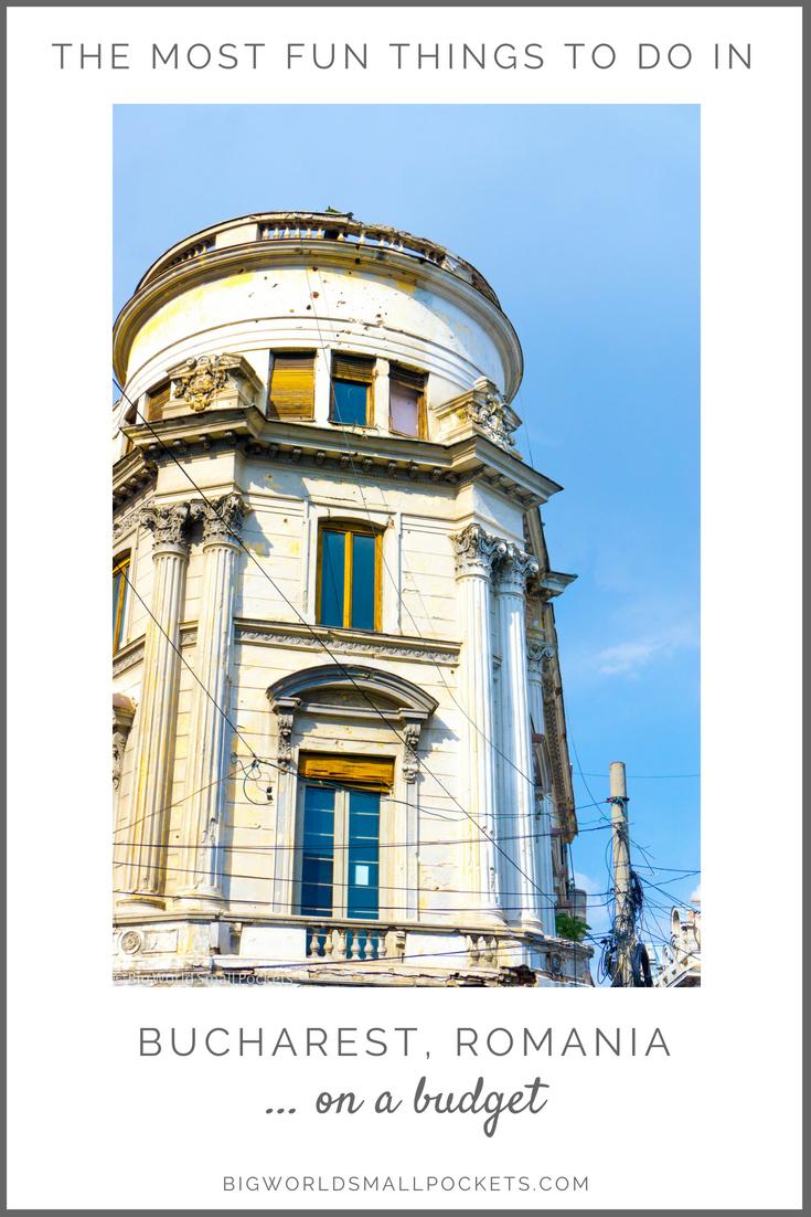 Visiting Romania's Capital, Bucharest, on a Budget {Big World Small Pockets}