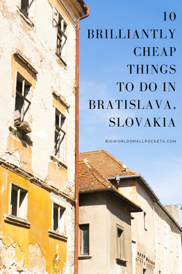 10 Amazing Things to Do When Visiting Bratislava in Slovakia on a Budget {Big World Small Pockets}