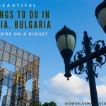 10 Beautiful Things to Do in Sofia, Bulgaria for Backpackers