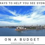 9 Ways to Help You See Sydney on a Budget