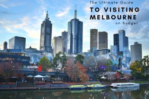 How to Visit Melbourne on Budget
